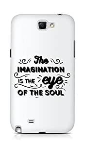 Amez The Imagination is the Eye of the Soul Back Cover For Samsung Galaxy Note 2 N7100