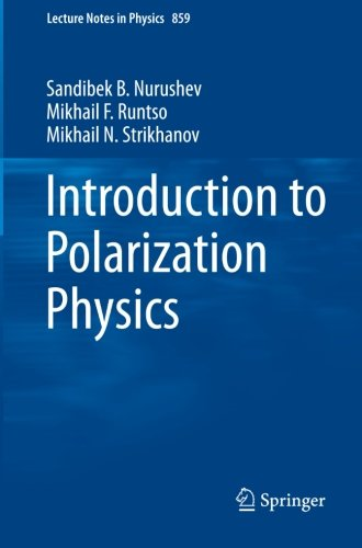 Introduction To Polarization Physics (Lecture Notes In Physics)