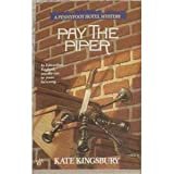Pay the Piper (A Pennyfoot Hotel Mystery) (0425152316) by Kingsbury, Kate