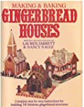 Making and Baking Gingerbread Houses