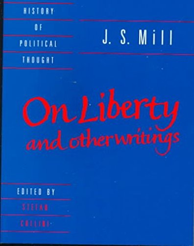 On Liberty: With the Subjection of Women and Chapters on...