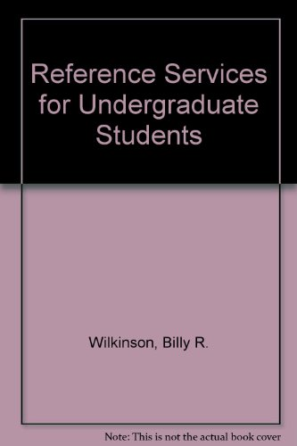 Reference Services for Undergraduate Students