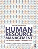 img - for Human Resource Management : The Public Service Perspective (Paperback - Revised Ed.)--by Elizabeth D. Fredericksen [2015 Edition] book / textbook / text book