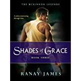 Shades Of Grace (The McKinnon Legends Book 3 - A Time Travel Series) ~ Ranay James