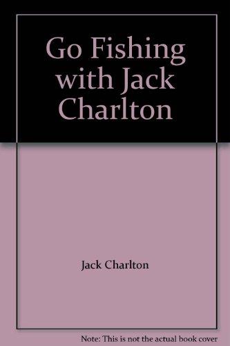 Go Fishing with Jack Charlton