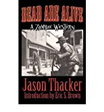 img - for [ DEAD ARE ALIVE ] By Thacker, Jason ( Author) 2012 [ Paperback ] book / textbook / text book