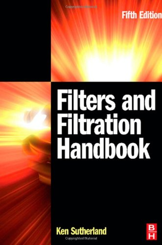 Filters and Filtration Handbook, Fifth Edition