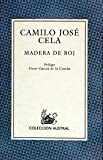 Madera de boj (Spanish Edition) (8423917126) by Camilo Jose Cela