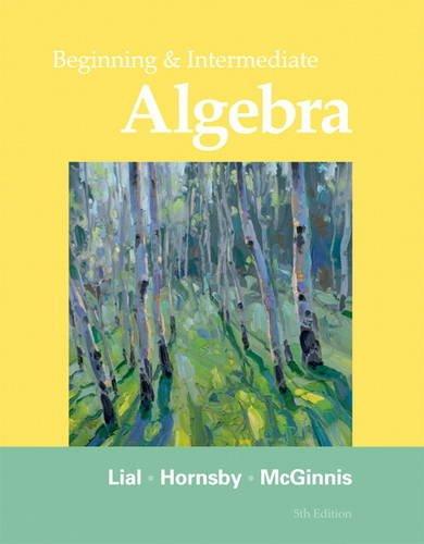 Beginning & Intermediate Algebra, MyLab Math Edition, 4th Edition