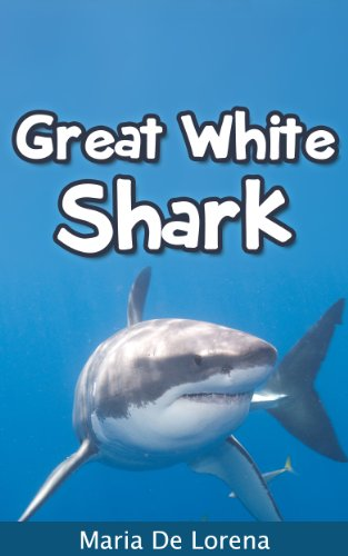 Great White Shark: Children Pictures Book & Fun Facts About Great White Shark