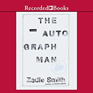 The Autograph Man | [Zadie Smith]