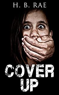 Mystery: Cover Up by H. B. Rae ebook deal