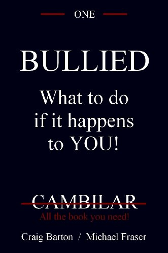 BULLIED: What to do if it happens to you! (Cambilar Books Book 1) PDF