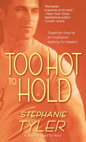 Image of Too Hot to Hold: (Navy Seals, Book 2)