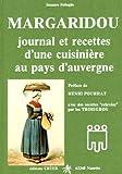 echange, troc Suzanne Robaglia - Margaridou. : Journal et recettes d'une cuisinière au pays d'Auvergne