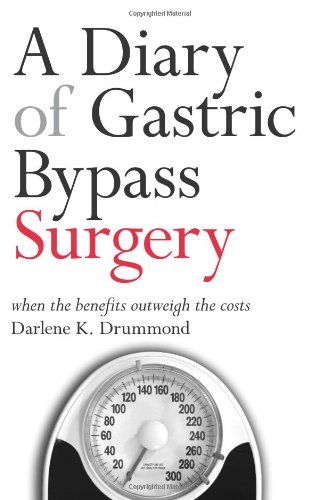 A Diary Of Gastric Bypass Surgery: When The Benefits Outweigh The Costs front-992314