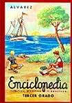 Enciclopedia Alvarez 3Er Grado: Terce...