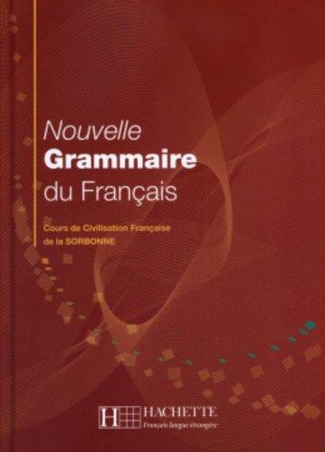 Nouvelle Grammaire Du Francais: Cours De Civilisation...