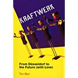 Kraftwerk: from Dusseldorf to the Future With Love