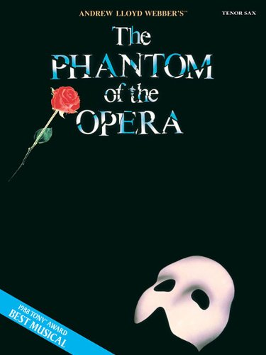 The Phantom of the Opera Tenor Sax (Book Only) (Instrumental Solo)