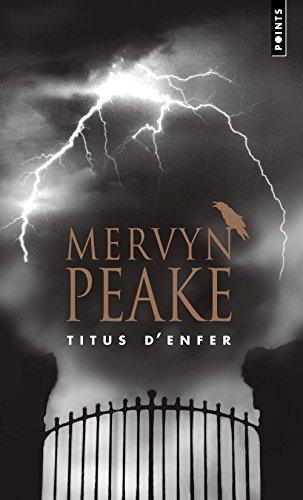la-trilogie-de-gormenghast-tome-1-titus-denfer
