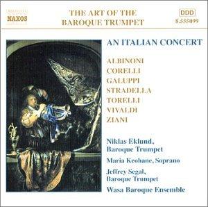 Art of the Baroque Trumpet, Vol. 5: An Italian Concert
