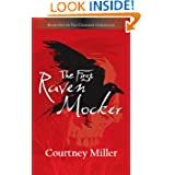 The First Raven Mocker: Book One of the Cherokee Chronicles
