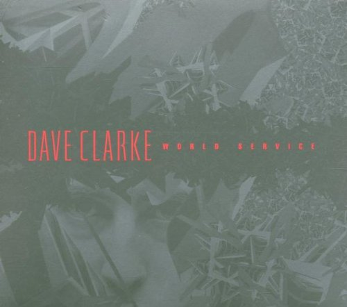 Dave Clarke - World Service CD at Discogs