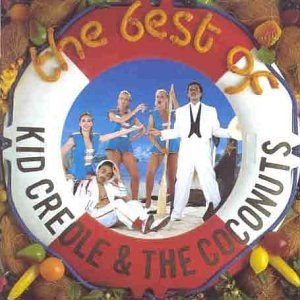 Kid Creole & the Coconuts - The Best Of Kid Creole & The Coconuts - Zortam Music