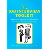 The Job Interview Toolkit: Exercises to Get You Fit for Your Interviewby Ann Reynolds