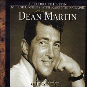 DEAN MARTIN - Gold Collection (Retro) Disc 1 - Zortam Music