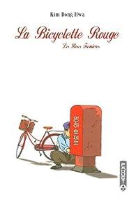 La Bicyclette Rouge, tome 2 : Les Roses Trémières par Dong-Hwa