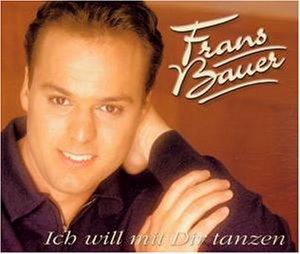 Frans Bauer - Ich Will mit Dir Tanzen - Zortam Music