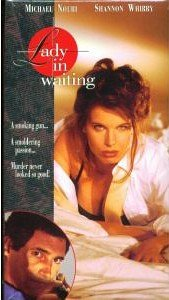Amazon.com: Lady in Waiting (1994): Shannon Whirry, Michael Nouri