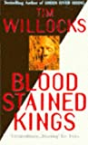 Tim Willocks Bloodstained Kings