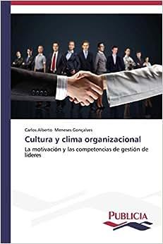 Downloads Cultura y clima organizacional: La motivacion y las competencias de gestion de lideres (Spanish Edition) ebook