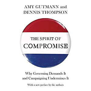 The Spirit of Compromise Audiobook