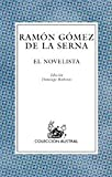 img - for El Novelista (Austral) (Spanish Edition) book / textbook / text book