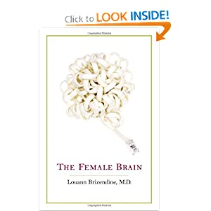 The Female Brain - Louann Brizendine M.D.
