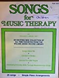 Songs for Music Therapy