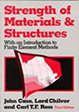 Strength of Materials and Structures (0340568291) by Case, John