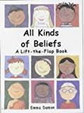 All Kinds of Beliefs: a Lift-the-Flap Book (All Kinds of...) Emma Damon