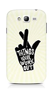 AMEZ things will work out Back Cover For Samsung Grand Neo Plus