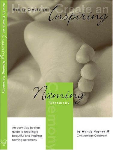 How to Create an Inspiring Naming Ceremony