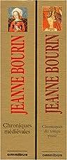 Chroniques médiévales - Chroniques du temps passé par Bourin