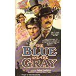 The Blue and the Gray: A Novel