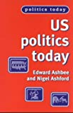 img - for US Politics Today book / textbook / text book
