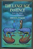 The Language Instinct: How the Mind Creates Language (0688121411) by Pinker, Steven
