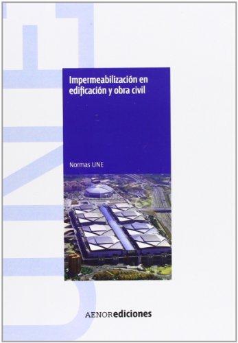 impermeabilizacion-en-edificacion-y-obra-civil-normas-une