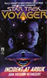 Incident at Arbuk (Star Trek Voyager, No 5) (0671520482) by Betancourt, John Gregory
